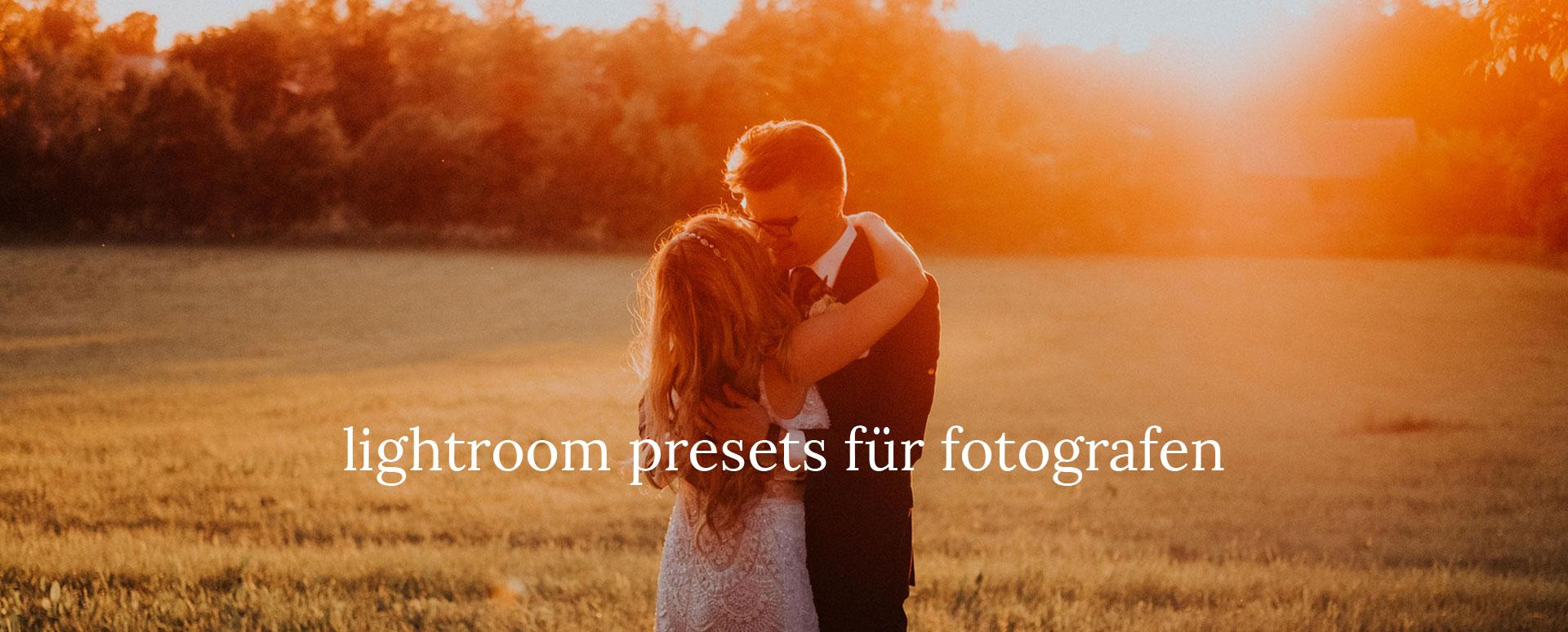 Lightroom Presets Hochzeit